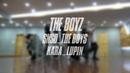 Dance practice THE BOYZ 더보이즈 'SNSD The Boys KARA Lupin'