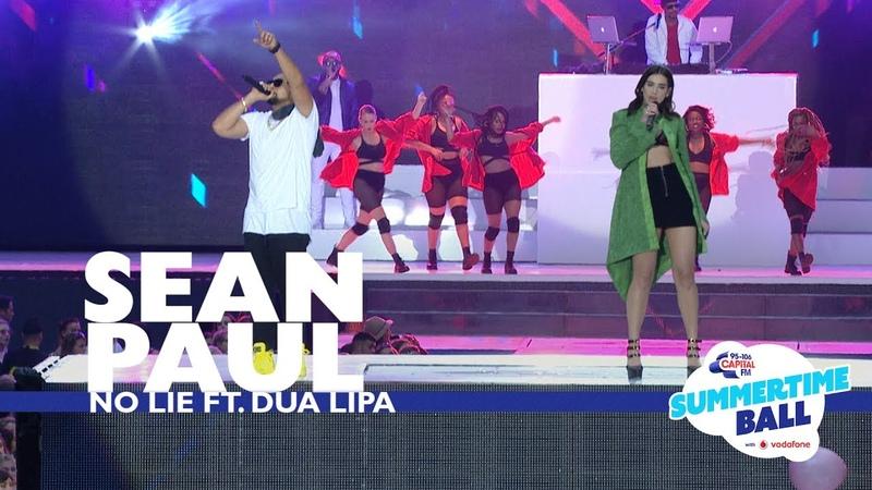 Sean Paul ft Dua Lipa 'No Lie' Live At Capital's Summertime Ball 2017