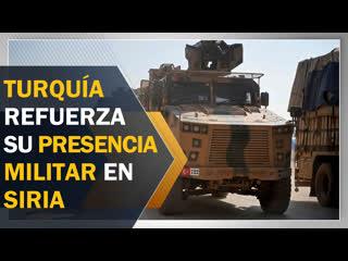 Turquía envía otros 300 vehículos militares al norte de siria