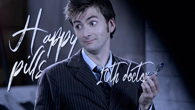 Happy pills tenth doctor Doctor Who