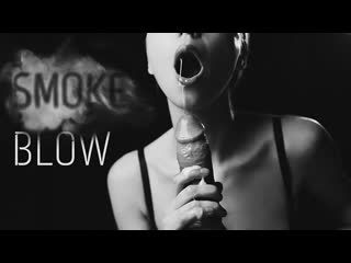 Cherry grace — smoke blow – monochrome scene by cherry grace   минет с сигаретой