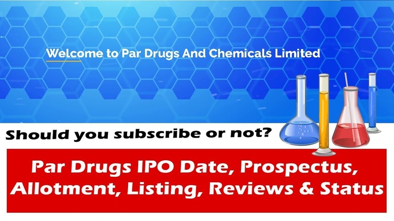 Par Drugs IPO Date Prospectus Allotment Listing Reviews Status
