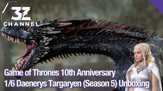 Game of Thrones 10th Anniversary1/6 Daenerys Targaryen (Season 5) Unboxing