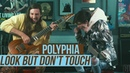 Polyphia Playthrough of 'Look But Don't Touch'