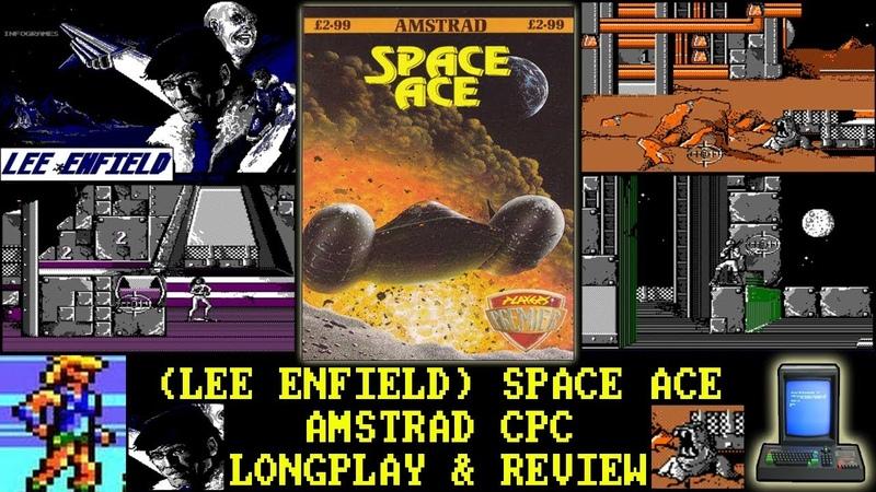 [AMSTRAD CPC] (Lee Enfield) Space Ace - Longplay Review (aka Bob Morane Science Fiction 1)