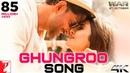 Ghungroo Song War Hrithik Roshan Vaani Kapoor Vishal and Shekhar ft Arijit Singh Shilpa Rao