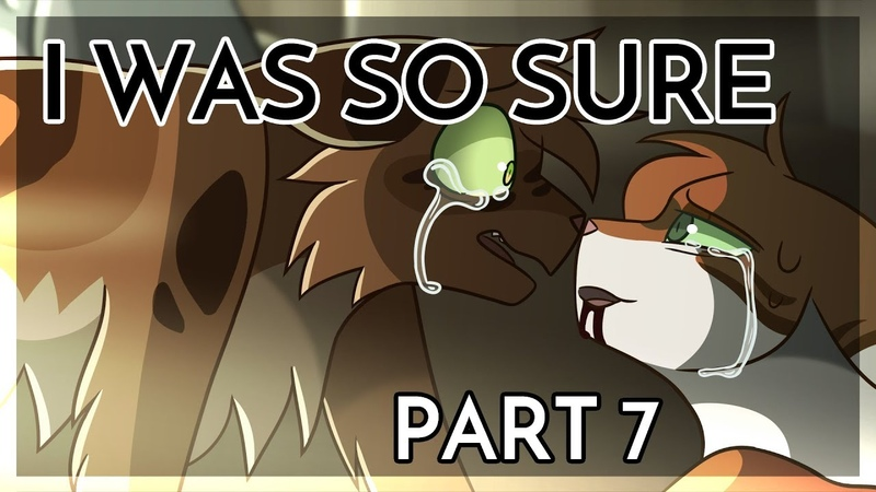 【I Was So Sure - Mudfur (Warrior Cats) | Medicine Cat Grief PMV MAP Part 7】