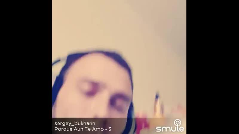 Porque Aun Te Amo - 3 (sergey_bukharin)_3dc8d777010e.mp4
