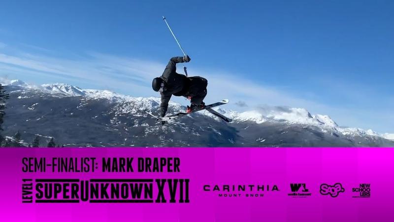 SuperUnknown XVII Semi Finalist Mark Draper