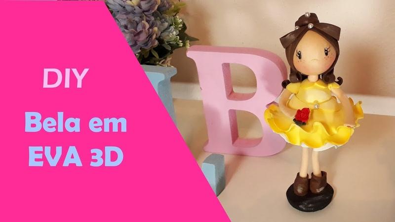 Bela em EVA 3D - DIY / Passo a passo