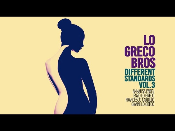 Top Jazz Nu Jazz Acid Jazz Different standards Vol 3 Lo Greco bros