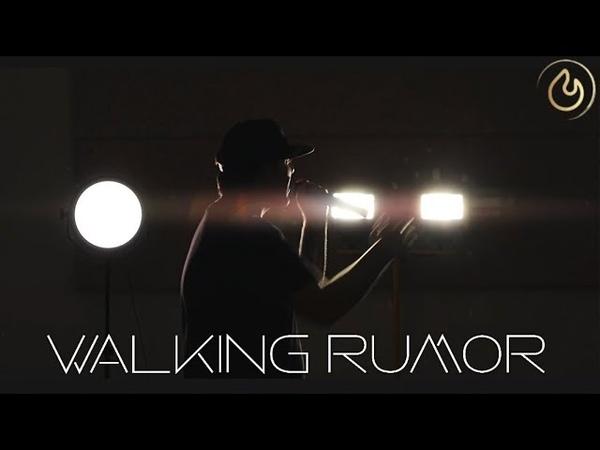 Walking Rumor Leave Nothing Behind