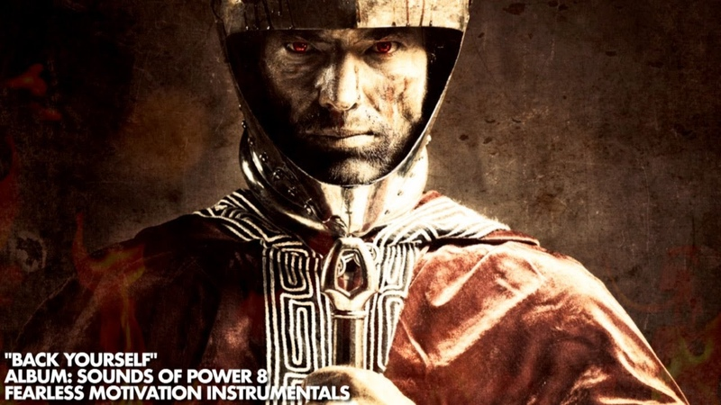Back Yourself Immensely Powerful Motivational Instrumental Music Sounds of POWER Vol 8
