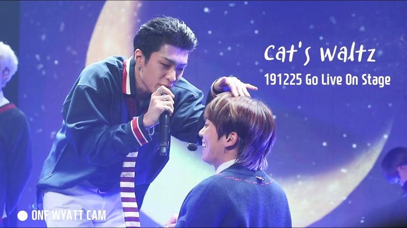 191225 Go Live On Stage Christmas Special Cat's Waltz WYATT