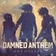 Damned Anthem - Zombie