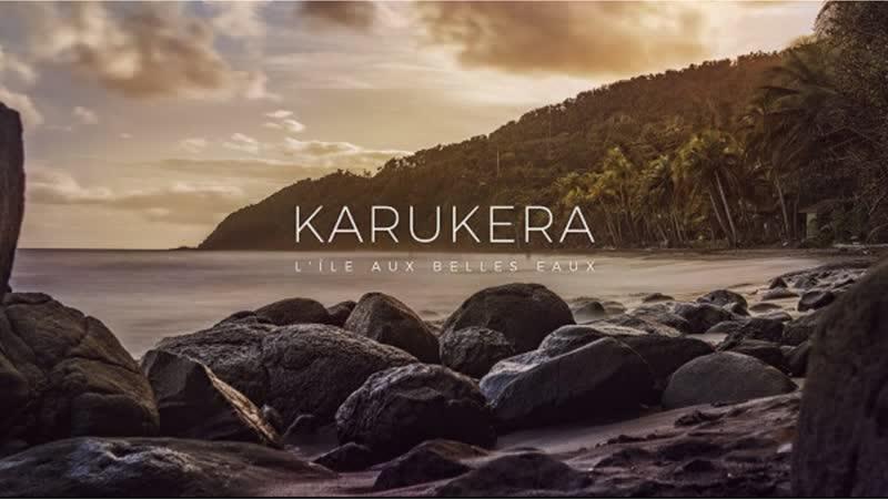 Карукера 2019 Гваделупа документальный видовой природа короткометражный смотреть фильм кино онлайн КиноСпайс HD
