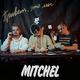 MITCHEL - Тебя любить