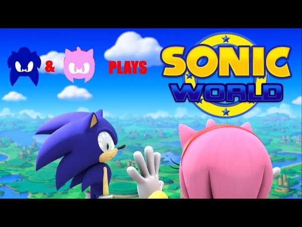 SONIC AND AMY PLAY SONIC WORLD