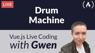 Live Coding Project: Create a Drum Machine using  - with Gwen Faraday