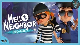 Хороший вор, плохой коп, злой я. Акт 2 / Эп. 3 / Hello Neighbor: Hide and Seek