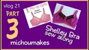 Shelley Bra sew along Part 3