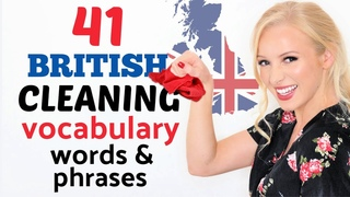 41 British House Cleaning Vocabulary Words, Phrases, Phrasal Verbs & Slang!