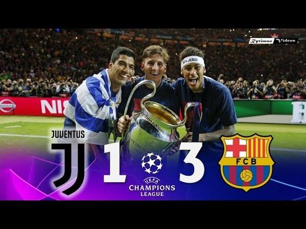 Juventus 1 x 3 Barcelona ● UCL Final 2015 Extended Goals Highlights HD