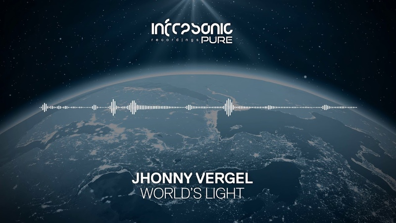 Jhonny Vergel World's Light Infrasonic Pure OUT NOW