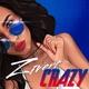Обложка Crazy - Zivert