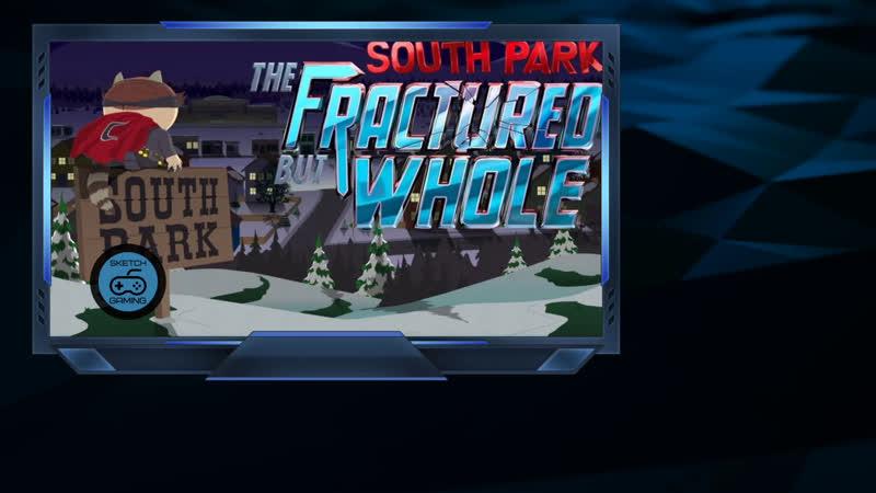 Южный Парк. Разорванный пу...но целый | South Park: The Fractured But Whole