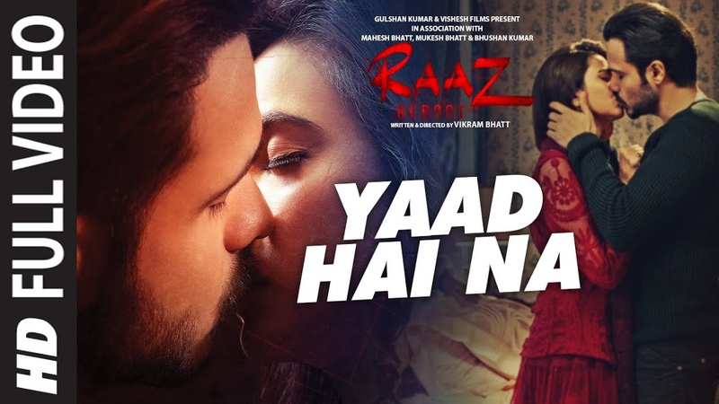 YAAD HAI NA FUll Video Song Raaz Reboot Arijit Singh Emraan Hashmi Kriti Kharbanda Gaurav Arora