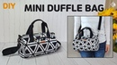 DIY MINI DUFFEL BAG SMALL CROSSBODY BAG 미니 크로스백 만들기 원통 가방 만들기 더플백SEWING TUTORIAL [텐더스마