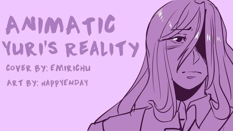 Yuri's Reality Animatic DDLC