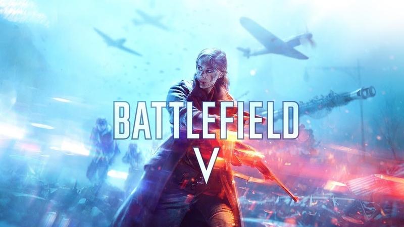 Прохождение Battlefield V Часть 1