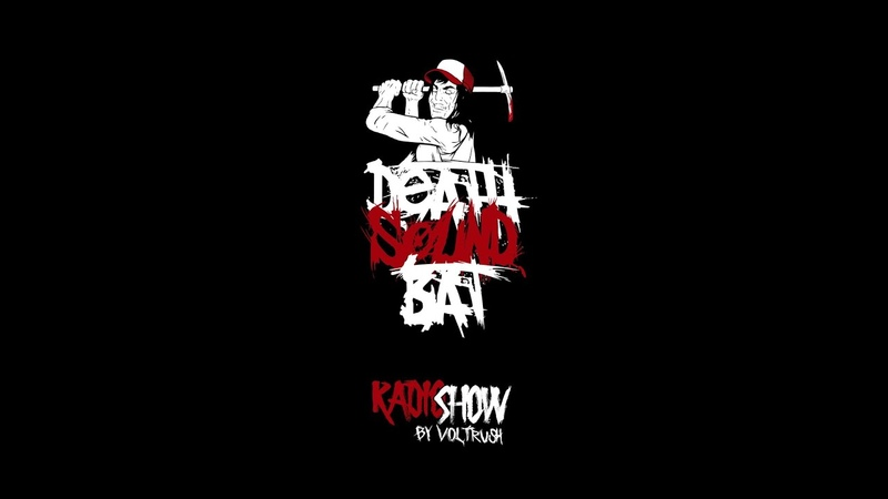 🔴DEATHSOUNDBAT Recordings RadioShow hosted by VolTRusH 07 08 2020