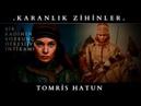 Büyük Türk Kadını Tomris Hatun Belgesel Karanlık Zihinler 6