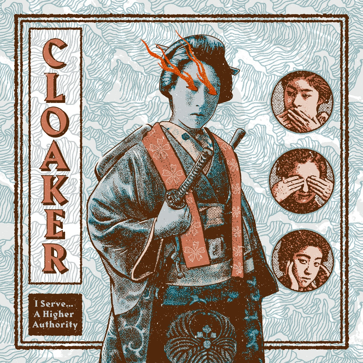 Cloaker – I Serve… A Higher Authority [EP] (2019)