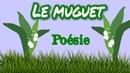 Poésie🍀🌼Le muguet de Maurice Carême🍀🌼