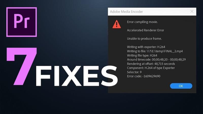 ERROR COMPILING MOVIE - 7 fixes - Premiere Pro