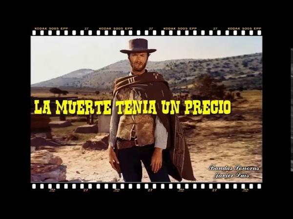 Bandas Sonoras La muerte tenia un precio *1965*