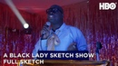 A Black Lady Sketch Show The Basic Ball Full Sketch HBO