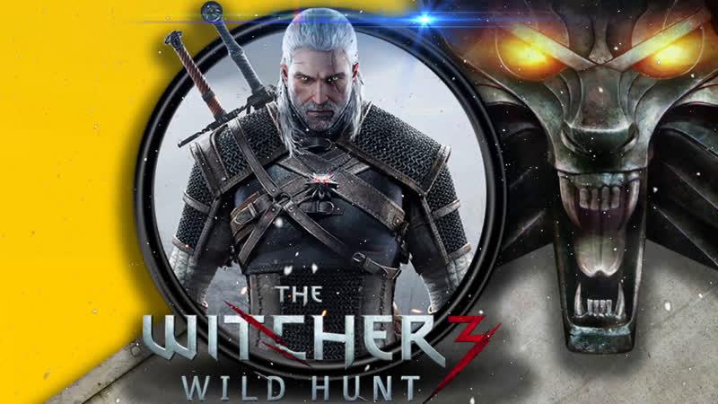 The Witcher 3: Wild Hunt   Ведьмак 3: Дикая Охота   Эпизод 12