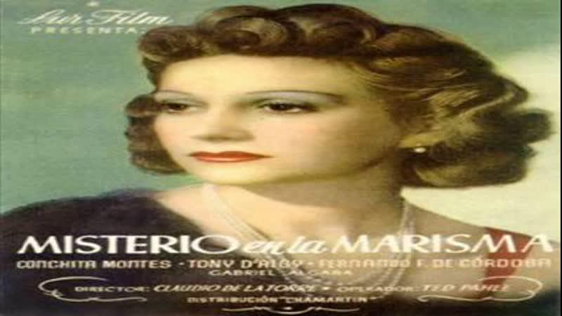 Cine clásico.- Misterio en la marisma.- (1943).Español
