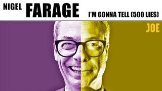(I'm Gonna Tell) 500 Lies - Nigel Farage's Brexit Party manifesto anthem