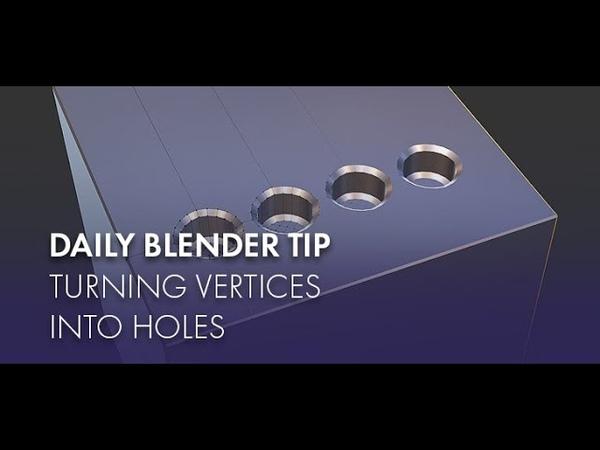Daily Blender Secrets Turn vertices into Holes смотреть онлайн без регистрации