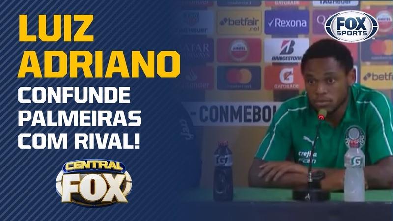Luiz Adriano comete gafe e confunde Palmeiras com rival veja