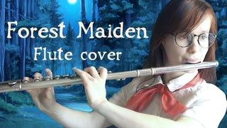 Forest Maiden (Everlasting Summer flute cover) Бесконечное Лето флейта