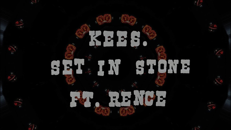 Kees Set in Stone feat Rence Official Lyric Video