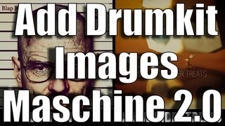How to Create Custom Images/Artwork/Logos for Drum Kits in Maschine 2 and Maschine Studio!!!