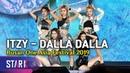 ITZY 'DALLA DALLA' Stage Full cam. (부산 온 있지 못 본 사람 없지? '달라달라')